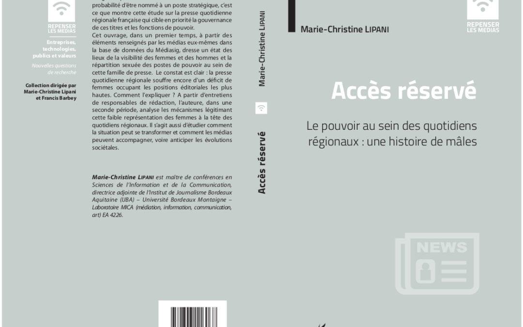 """""""Accès réservé. Le pouvoir au sein des quotidiens régionaux : une histoire de mâles"""""""