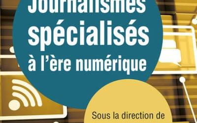 Parution du livre « Journalismes spécialisés à l'ère numérique »